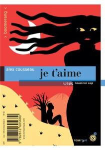 Totem ; Je t'aime / Cousseau, Alex (2013) / Par Anne-Laure