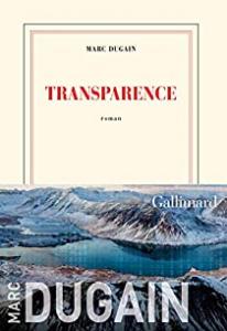 Transparence / Dugain, Marc (2019) / Par Anne-Laure