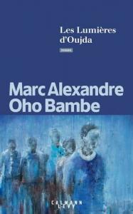 Les lumières d'Oudja / Oho Bambe, Marc Alexandre (2020) / Par Anne-Laure