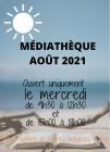 Ouverture de la médiathèque en août 2021